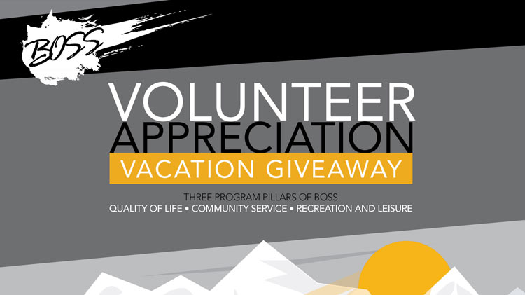 BOSS Volunteer Appreciation Vacation Giveaway