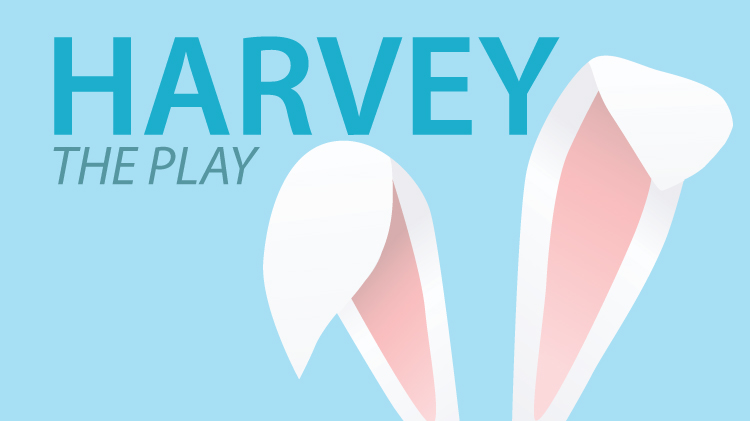 'Harvey' The Play