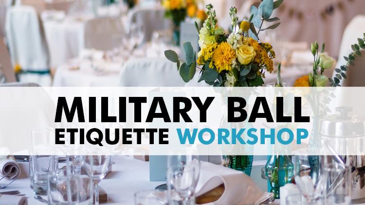 Spring Formal/Military Ball Etiquette Workshop