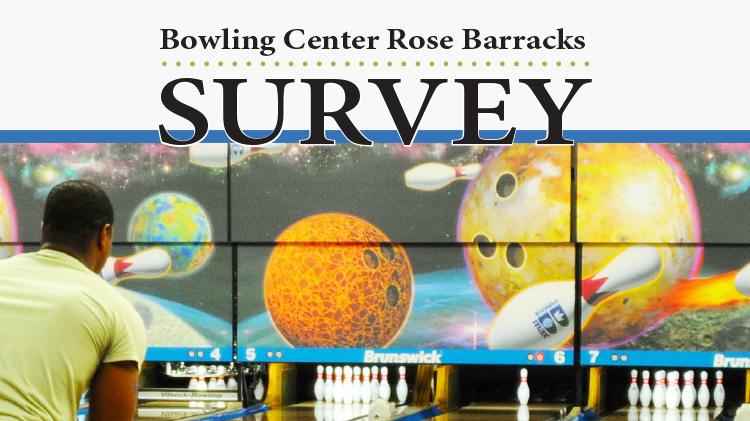 Rose Barracks Bowling Center Survey