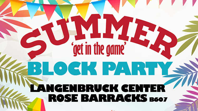 Get in the Game - Summer Block Party