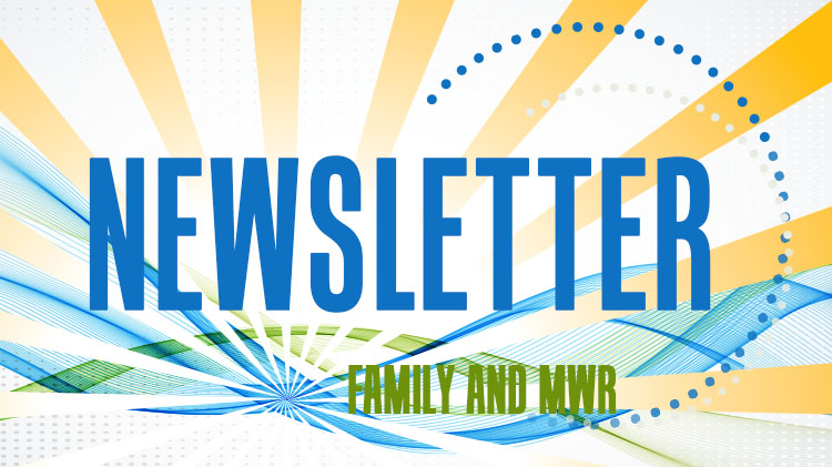 Family and MWR Monthly Newsletter