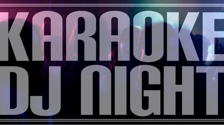 DJ / Karaoke Night