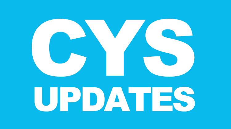 CYS Updates