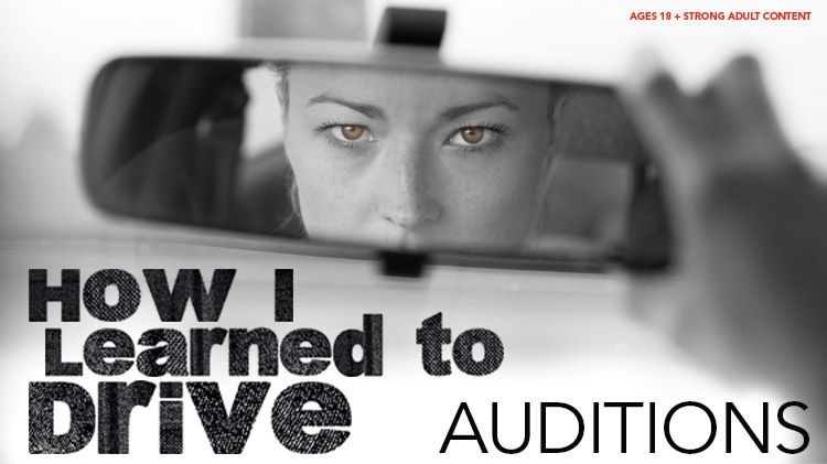 How I Learned to Drive Auditions